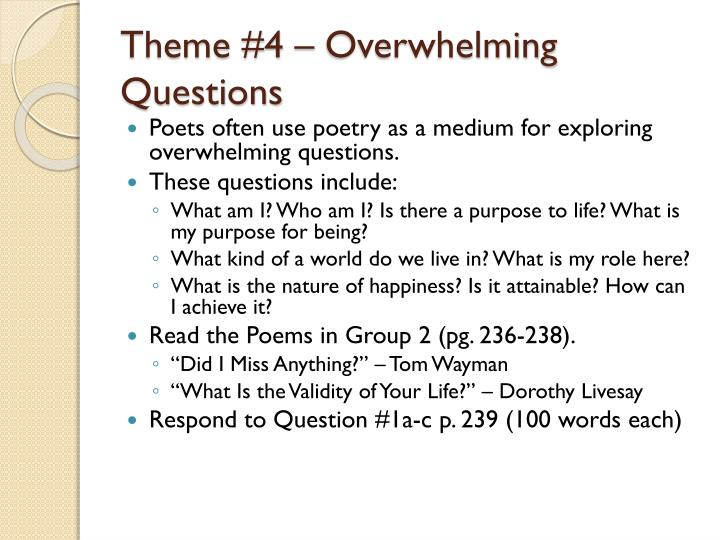 Theme #4 – Overwhelming Questions