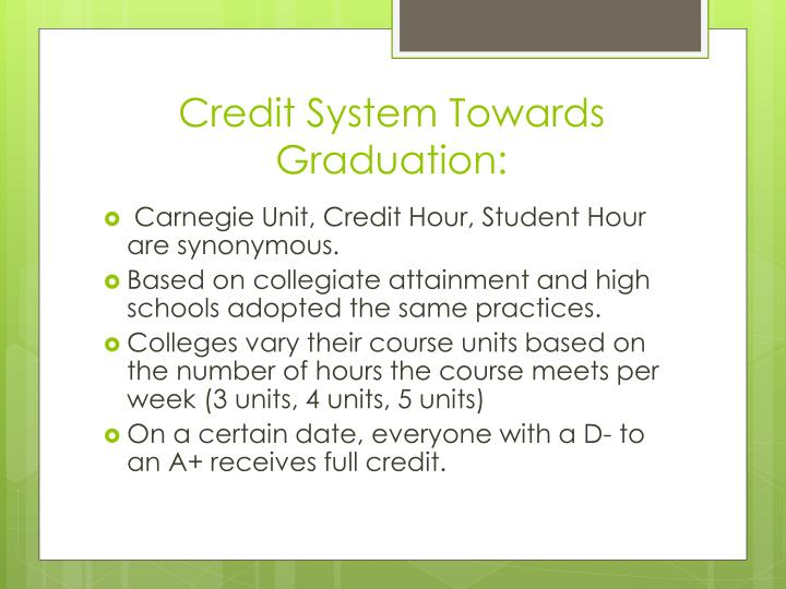 Credit system towards graduation