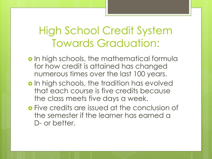 High school credit system towards graduation