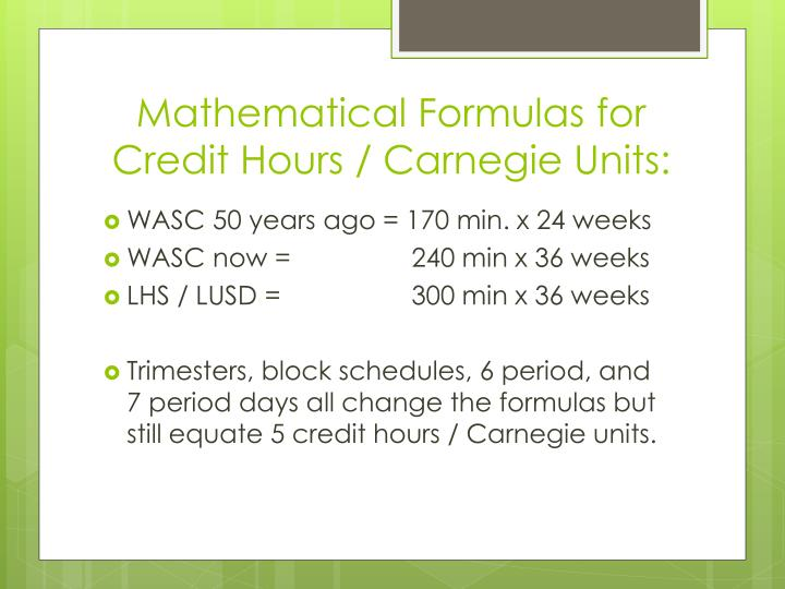 Mathematical Formulas for Credit Hours / Carnegie Units:
