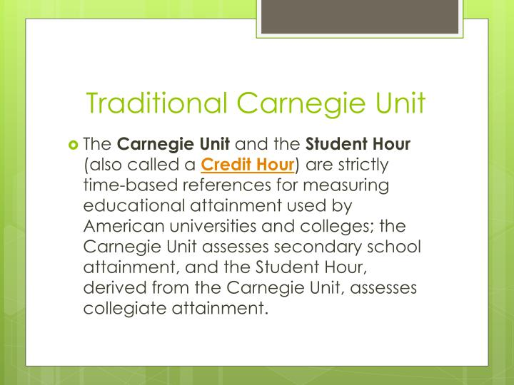 Traditional Carnegie Unit