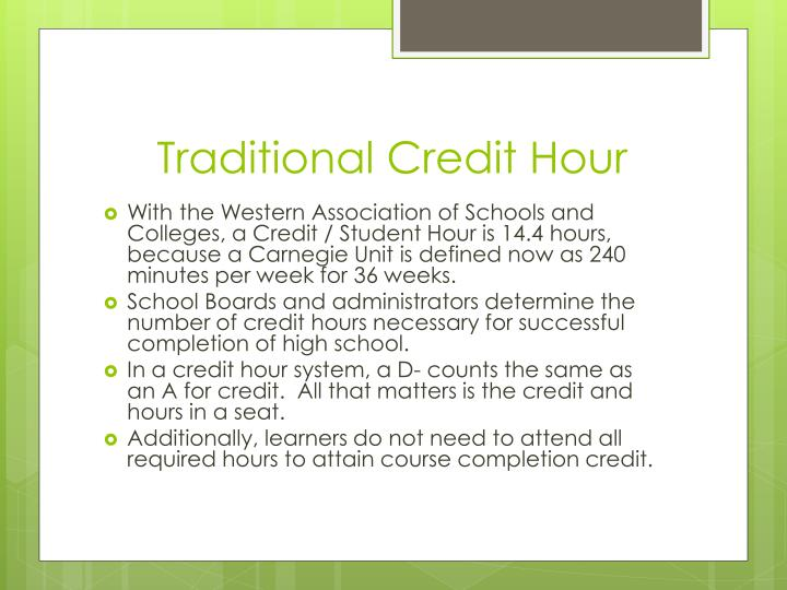 Traditional Credit Hour
