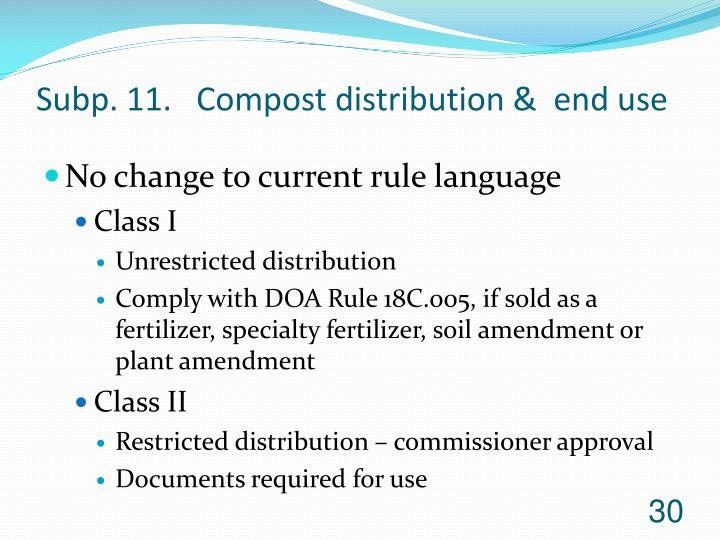 Subp. 11.   Compost distribution &  end use