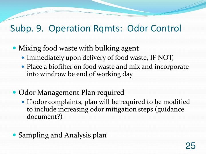 Subp. 9.  Operation Rqmts:  Odor Control