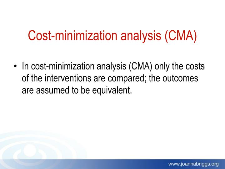 Cost-minimization analysis (CMA)