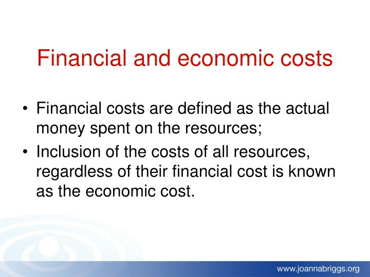 Financial and economic costs