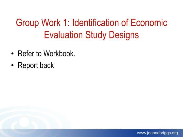 Group Work 1: Identification of Economic Evaluation Study Designs
