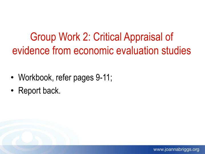 Group Work 2: Critical Appraisal of evidence from economic evaluation studies