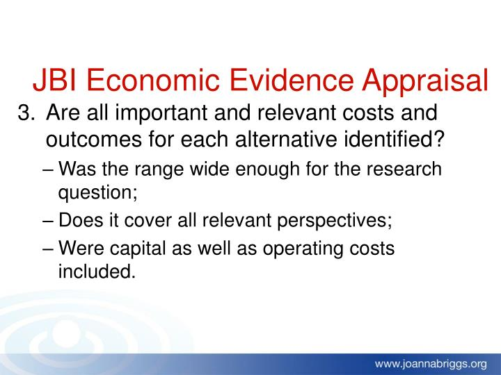 Are all important and relevant costs and outcomes for each alternative identified?