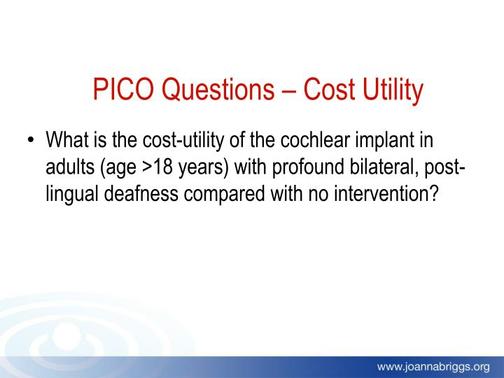 PICO Questions – Cost Utility