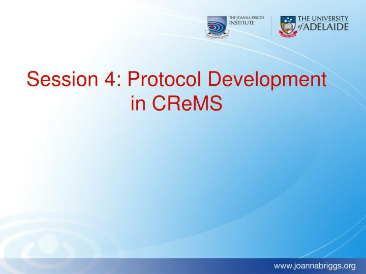 Session 4: Protocol Development in