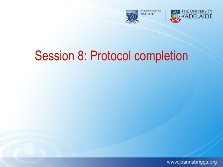 Session 8: Protocol