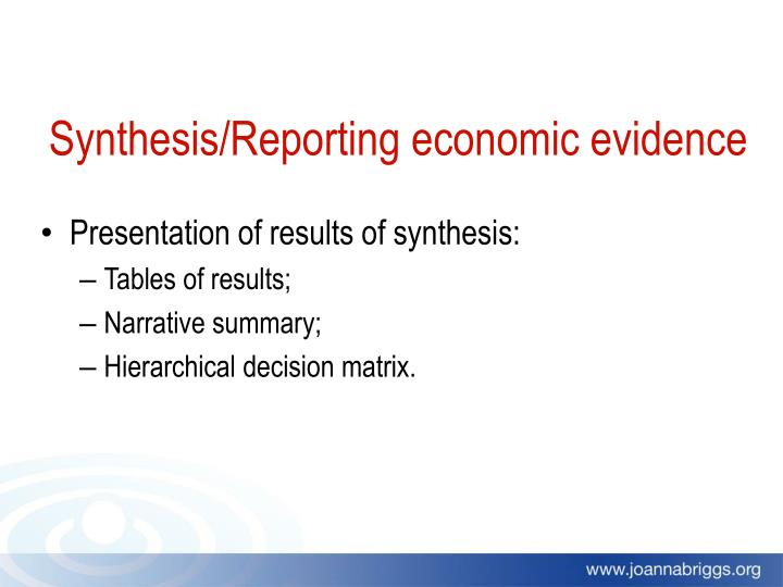 Synthesis/Reporting economic evidence