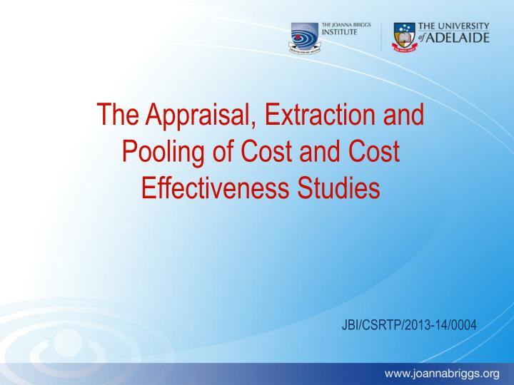 The appraisal extraction and pooling of cost and cost effectiveness studies