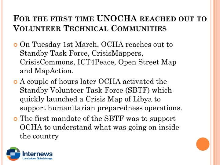 For the first time UNOCHA reached out to Volunteer Technical Communities