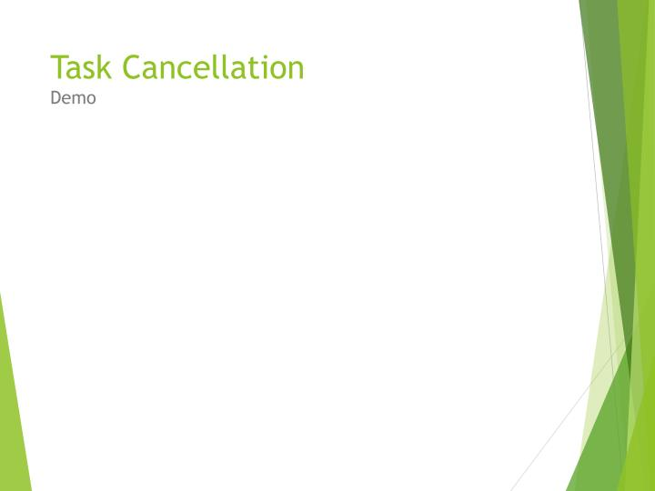 Task Cancellation