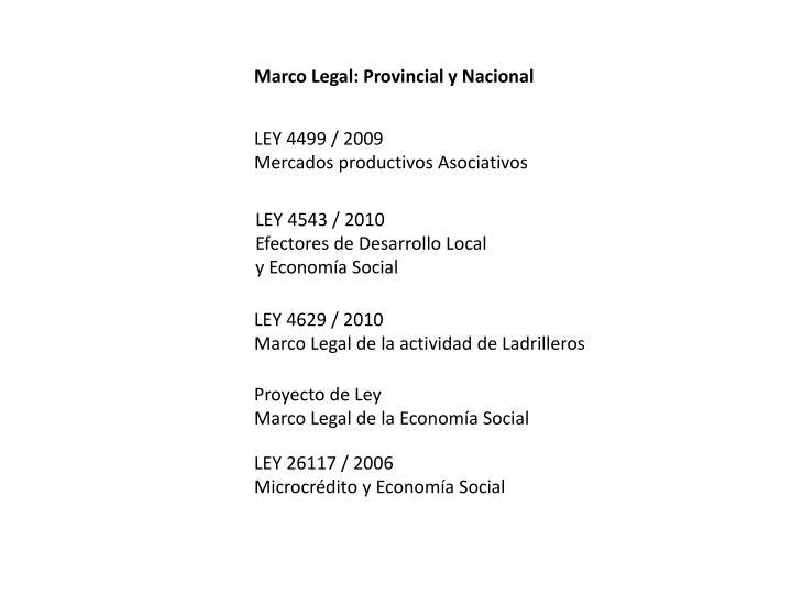 Marco Legal: Provincial y Nacional