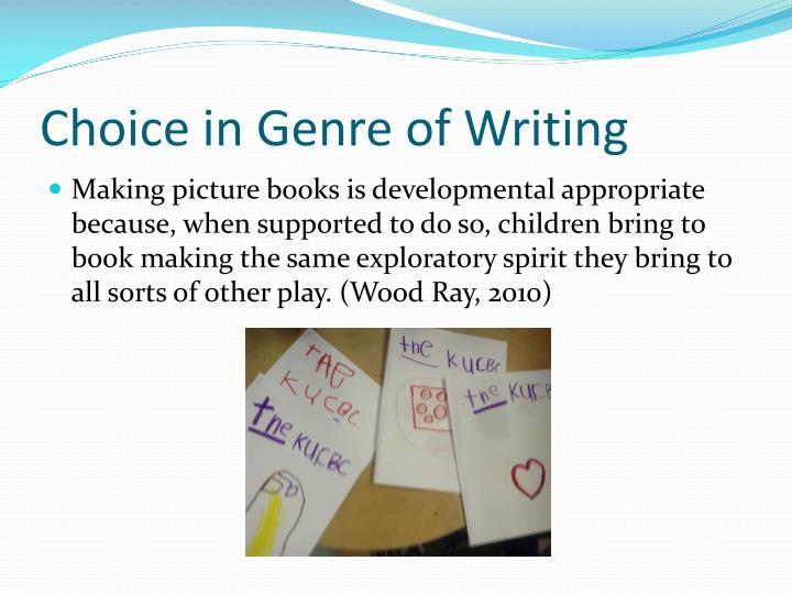 Choice in Genre of Writing