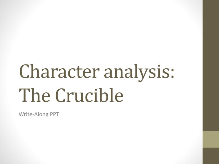 an introduction to the literary analysis of the crucible