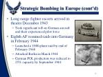 strategic bombing in europe cont d
