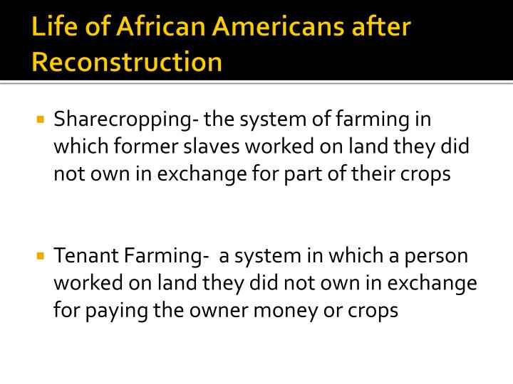 Life of African Americans after Reconstruction