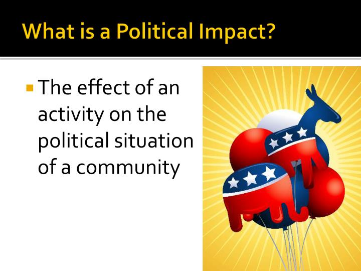 What is a Political Impact?