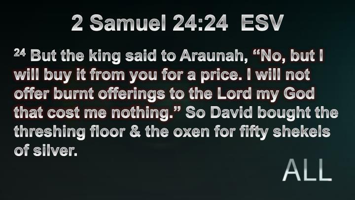 2 Samuel 24:24  ESV