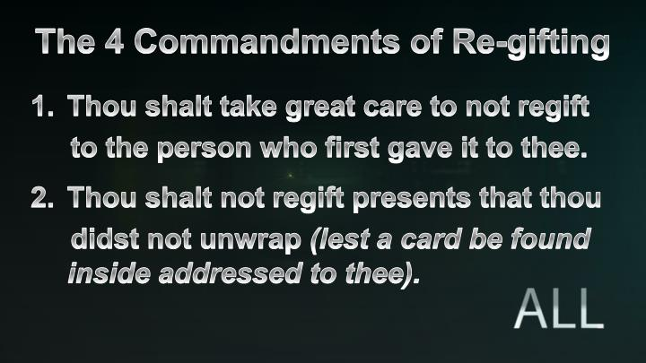 The 4 commandments of re gifting