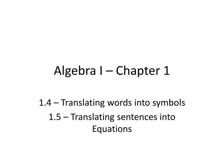 Algebra I – Chapter 1