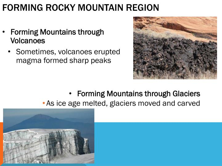 Forming rocky mountain region1
