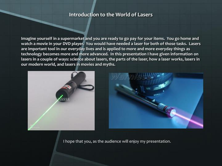 Introduction to the world of lasers