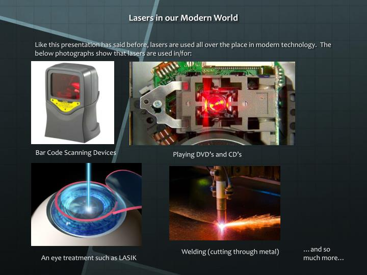 Lasers in our Modern World