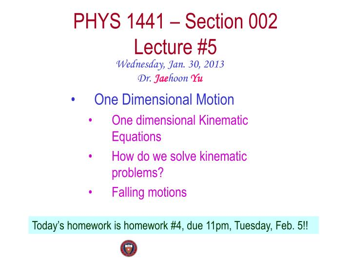 Phys 1441 section 002 lecture 5