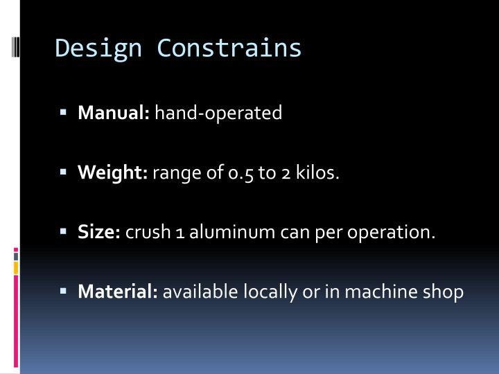 Design Constrains