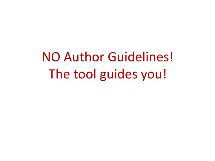 NO Author Guidelines!