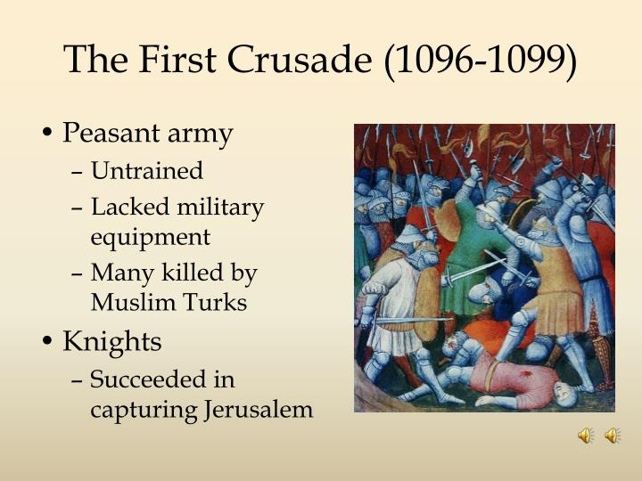 The First Crusade (1096-1099)