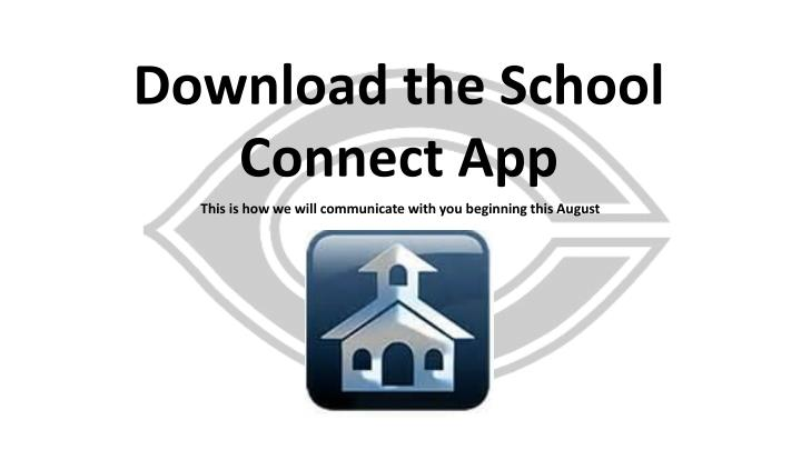Download the School Connect App
