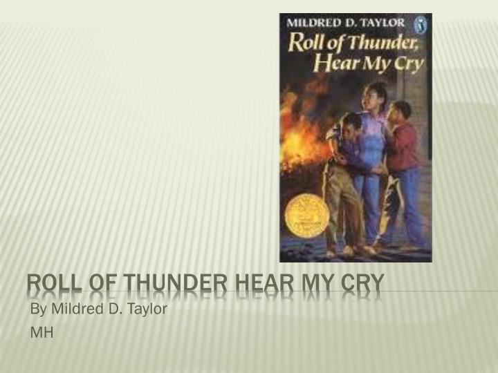 essay about roll of thunder hear my cry