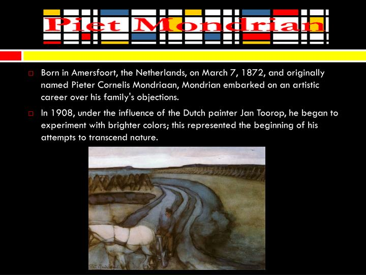 Born in Amersfoort, the Netherlands, on March 7, 1872, and originally named Pieter