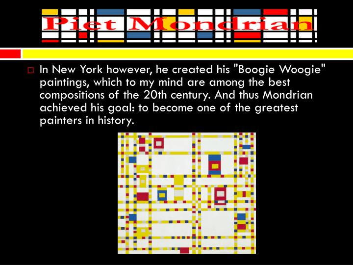 """In New York however, he created his """"Boogie"""
