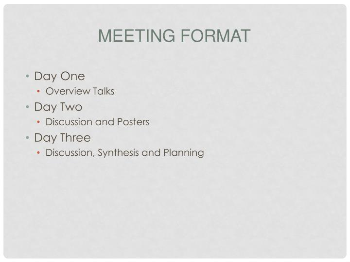 Meeting Format