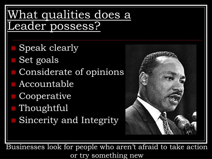 What qualities does a