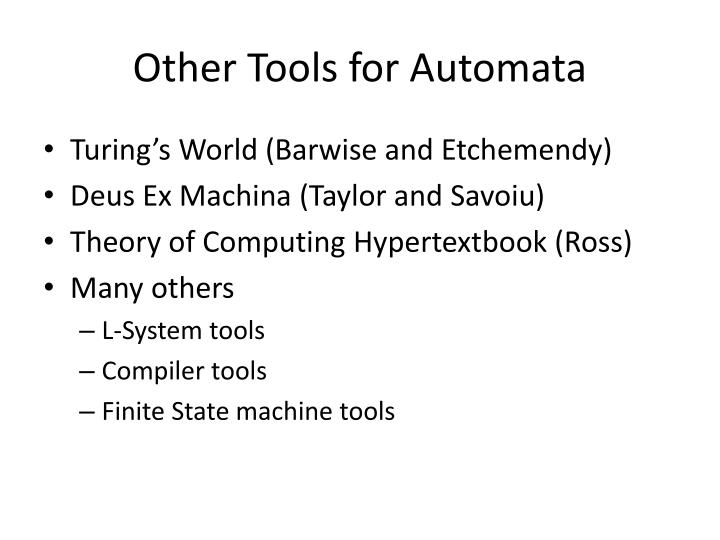 Other Tools for Automata