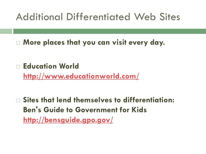 Additional Differentiated Web Sites