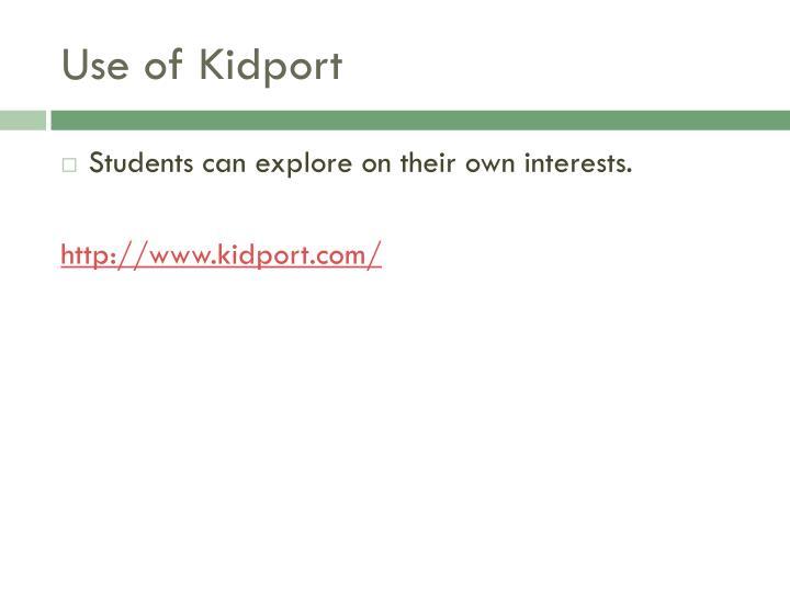 Use of Kidport