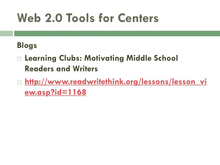 Web 2.0 Tools for Centers