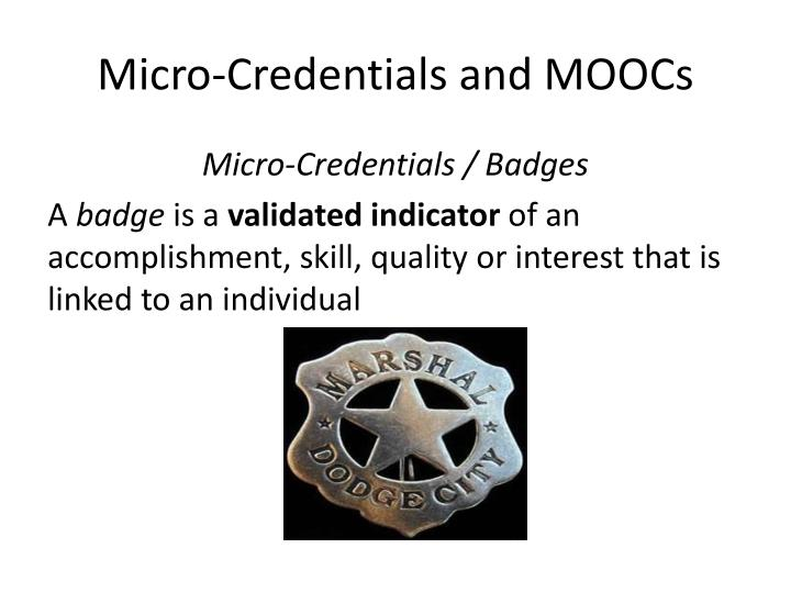 Micro-Credentials and MOOCs