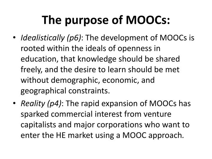 The purpose of moocs