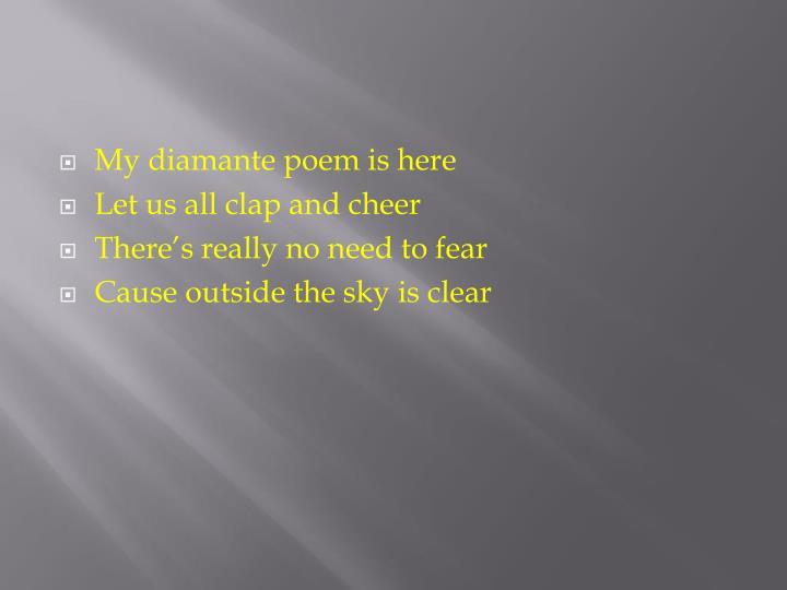 My diamante poem is here