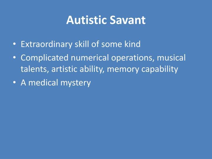 Autistic Savant